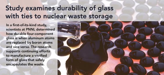 Study examines durability of glass with ties to nuclear waste storage