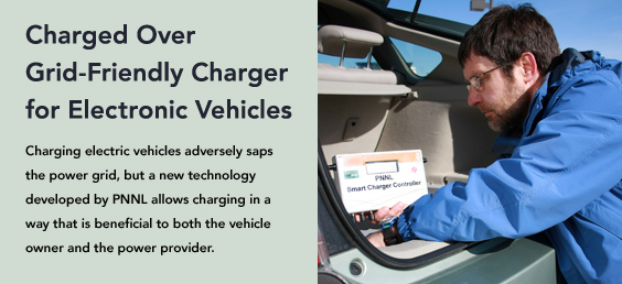 PNNL allows charging in a way that is beneficial to both the vehicle owner and the power provider