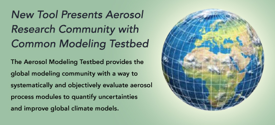 New Tool Presents Aerosol Research Community with Common Modeling Testbed