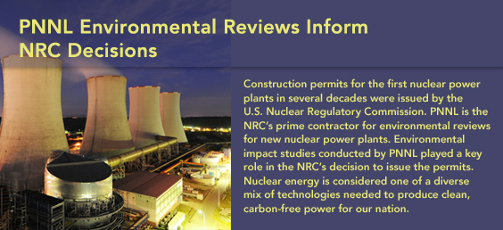 PNNL Environmental Reviews Inform NRC Decisions
