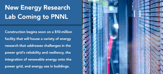 New Energy Research Lab Coming to PNNL