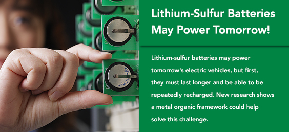 Lithium-sulfur batteries may power