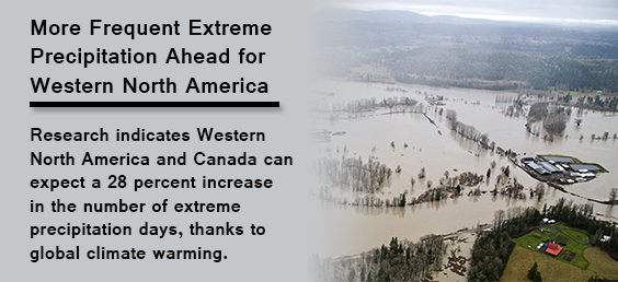 More Frequent Extreme Precipitation Ahead for Western North America