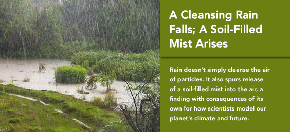 A Cleansing Rain Falls; A Soil-Filled Mist Arises