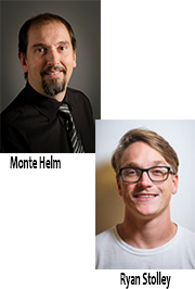 Monte Helm and Ryan Stolley